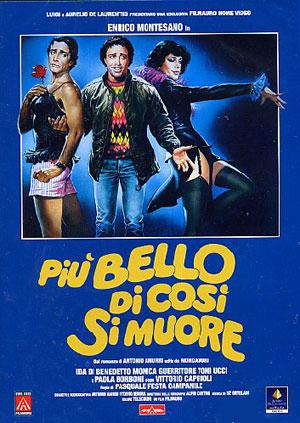 Più bello di così si muore (1982).