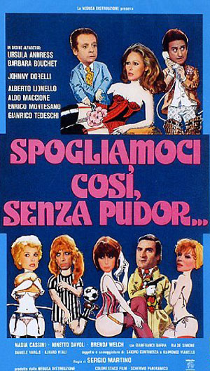 Spogliamoci così, senza pudor… (1976).