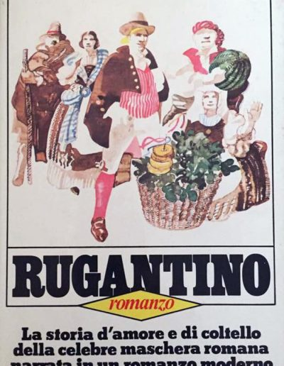 Il romanzo Rugantino tratto dall'omonima commedia musicale.